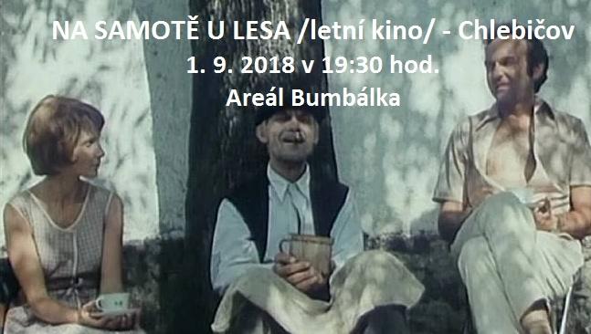 plakát k filmovému představení NA SAMOTĚ U LESA
