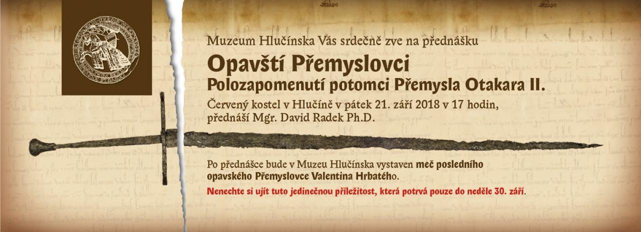 pozvánka na přednášku OPAVŠTÍ PŘEMYSLOVCI – POLOZAPOMENUTÍ POTOMKOVÉ PŘEMYSLA OTAKARA II.