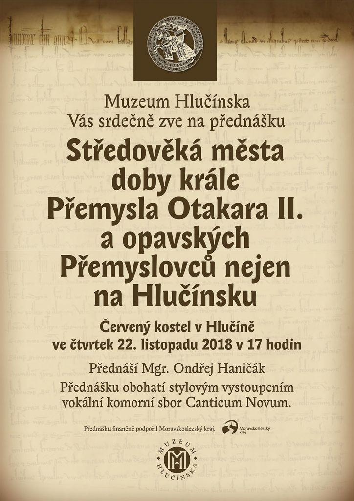 pozvánka na přednášku STŘEDOVĚKÁ MĚSTA DOBY KRÁLE PŘEMYSLA OTAKARA II. A OPAVSKÝCH PŘEMYSLOVCŮ NEJEN NA HLUČÍNSKU