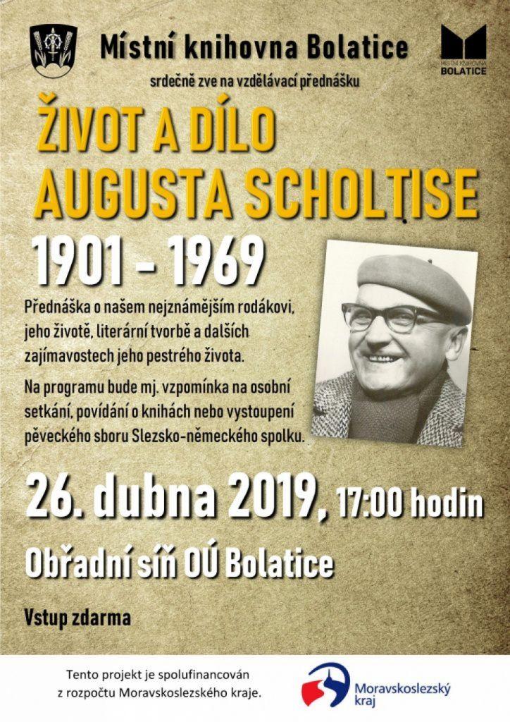 pozvánka na přednášku ŽIVOT A DÍLO AUGUSTA SCHOLTISE 1901 – 1969