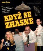 pozvánka na divadelní představení KDYŽ SE ZHASNE
