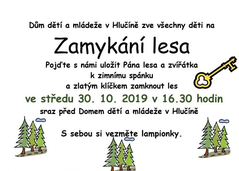 plakát kakci ZAMYKÁNÍ LESA