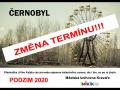 Černobyl - změna termínu!!!