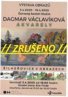 plakát ke zrušení akce VÝSTAVA OBRAZŮ /DAGMAR VÁCLAVÍKOVÁ – AKVARELY/